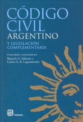 Codigo Civil Argentino y Legislacion Complementaria 9789508850690