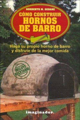 Como Construir Hornos de Barro 9789507684876