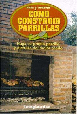 Como Construir Parrillas 9789507684692