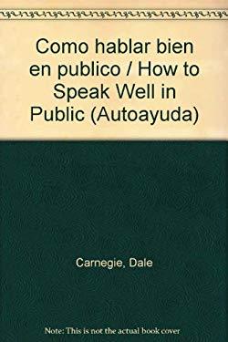 Como Hablar Bien En Publico 9789500701556