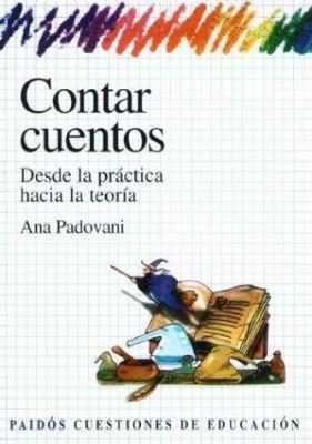 Contar Cuentos: Desde La Practica Hacia La Teoria = Teaching for Understanding 9789501261288
