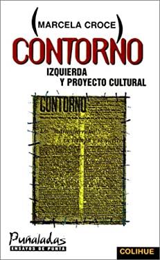 Contorno: Izquierda y Proyecto Cultural 9789505811762