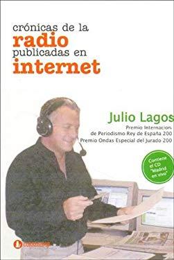 Cronicas de La Radio Publicadas En Internet 9789500515221