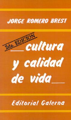 Cultura y Calidad de Vida: Ensayo Atrevido Sobre Lo Estetico 9789505561469