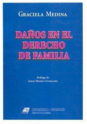Danos En El Derecho de Familia 9789507273926