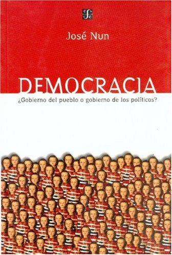 Democracia: Gobierno del Pueblo O Gobierno de los Politicos? 9789505573738