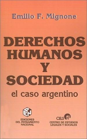 Derechos Humanos y Sociedad: El Caso Argentino 9789505817962