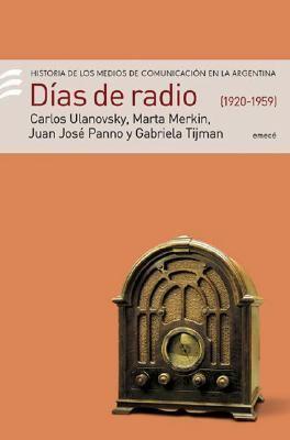 Dias de Radio 1920-1959 9789500425940