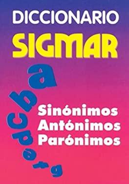 Diccionario Sigmar - Sinonimos Antonimos Paronimos 9789501111583