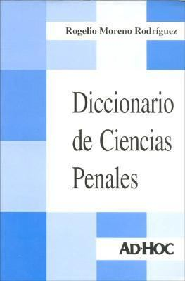 Diccionario de Ciencias Penales: Intervinculado = Dictionary of Criminal Sciences 9789508942517