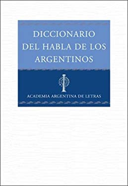 Diccionario del Habla de Los Argentinos 9789508521521