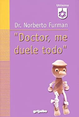 Doctor, Me Duele Todo 9789502802923