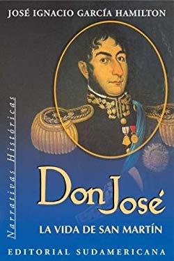 Don Jose: La Vida de San Martin 9789500718011