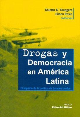 Drogas y Democracia En America Latina 9789507864919