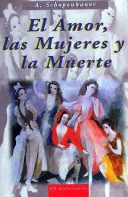 El Amor Las Mujeres y La Muerte 9789507642227