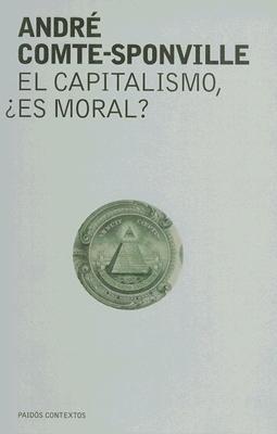 El Capitalismo, Es Moral? 9789501269949