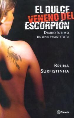 El Dulce Veneno del Escorpion: Diario Intimo de Una Prostituta 9789504914686