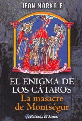 El Enigma de los Cataros: La Masacre de Montsegur 9789500263931