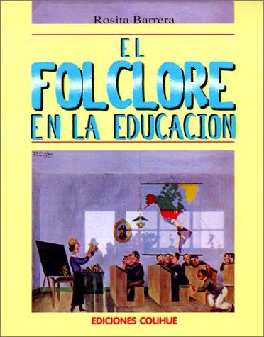 El Folclore en la Educacion 9789505816552