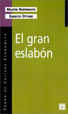 El Gran Eslabon: Educacion y Desarrollo en el Umbral del Siglo XXI 9789505573424