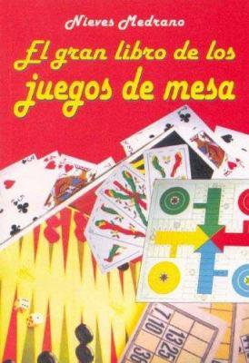 El Gran Libro de Los Juegos de Mesa 9789507221545