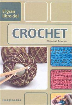 El Gran Libro del Crochet 9789507685194