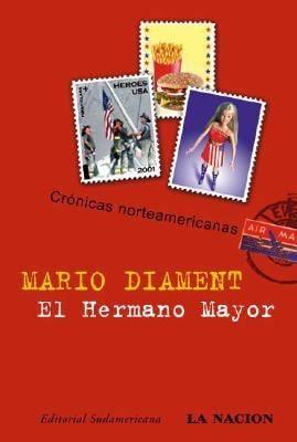 El Hermano Mayor: Cronicas Norteamericanas 9789500725446