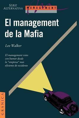 El Management de la Mafia: Una Guia Para el Exito 9789506411794