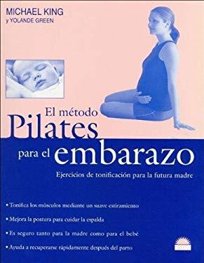 El Metodo Pilates Para El Embarazo 9789501253337