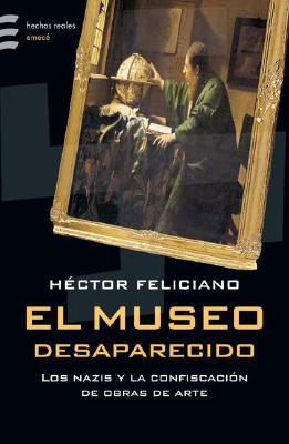 El Museo Desaparecido = El Museo Desaparacido