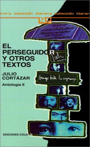 El Perseguidor y Otros Textos 9789505811182