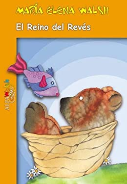 El Reino del Reves = Upside Down Kingdom 9789505116362