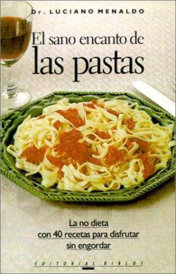 El Sano Encanto de las Pastas 9789509316881