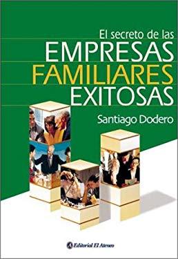El Secreto de Las Empresas Familiares Exitosas 9789500236478