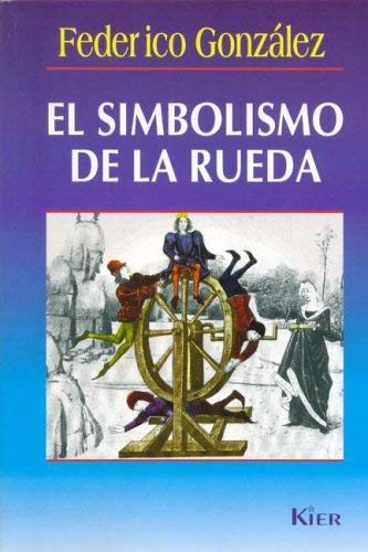 El Simbolismo de la Rueda 9789501709612