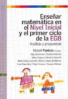 Ensenar Matematica en el Nivel Inicial y el Primer Ciclo de la Egb: Anlisis y Propuestas 9789501261417