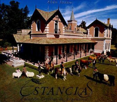 Estancias: Palacios Criollos de Argentina 9789509140554