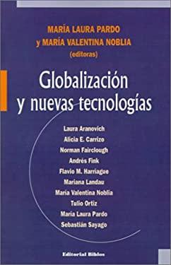 Globalizacisn y Nuevas Tecnologias 9789507862588