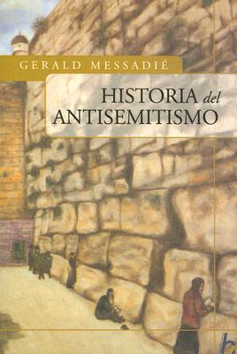 Historia del Antisemitismo 9789501521856