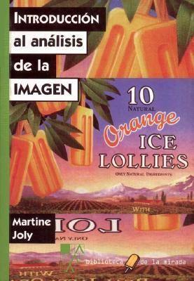 Introduccion Al Analisis de La Imagen 9789508890344