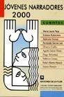 Jovenes Narradores 2000: Cuentos - Gmez, Gabriel / Pace, Mara Laura / Rubinstein, Esteban