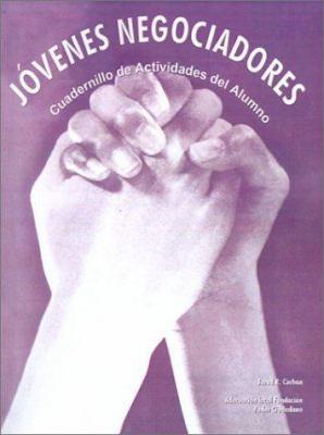 Jovenes Negociadores: Cuadernillo de Actividades del Alumno