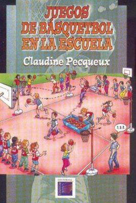 Juegos de Basquetbol En La Escuela 9789505312306