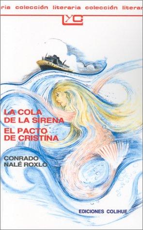 La Cola de la Sirena el Pacto de Cristina 9789505811090