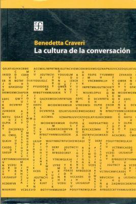 La Cultura de La Conversacion 9789505576012