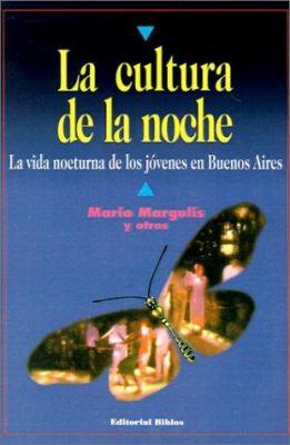 La Cultura de La Noche 9789507861451