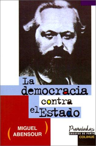 La Democracia Contra el Estado 9789505811953