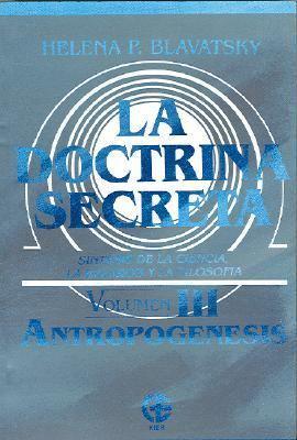 La Doctrina Secreta: Sintesis de la Ciencia, la Religion y la Filosofia 9789501711059