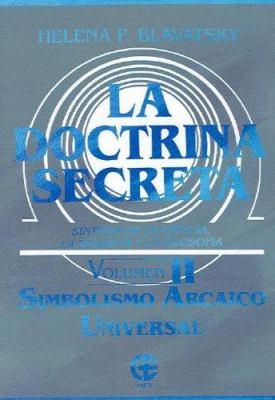 La Doctrina Secreta: Sintesis de la Ciencia, la Religion y la Filosofia: Volumen II: Cosmogenesis 9789501711042