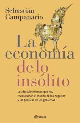La Economia de Lo Insolito 9789504913573